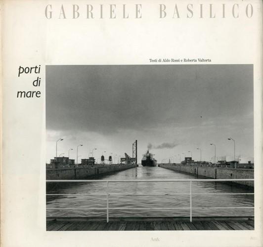 """""""Porti di mare"""" di Gabriele Basilico (Art &, 1990): una della maggiori opere di arte fotografica del '900"""