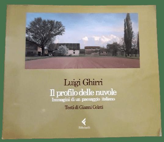 """""""Il profilo delle nuvole"""" (1989): il connubio artistico tra Luigi Ghirri e Gianni Celati"""