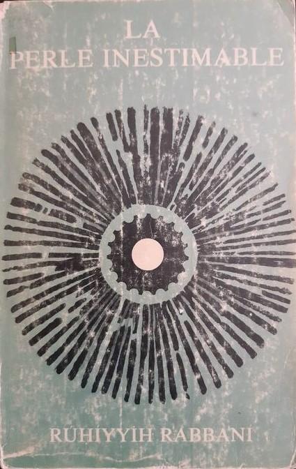 """La perle inestimable"" di Rúḥíyyih Rabbani (1976): vita e opera di Shoghi Effendi"