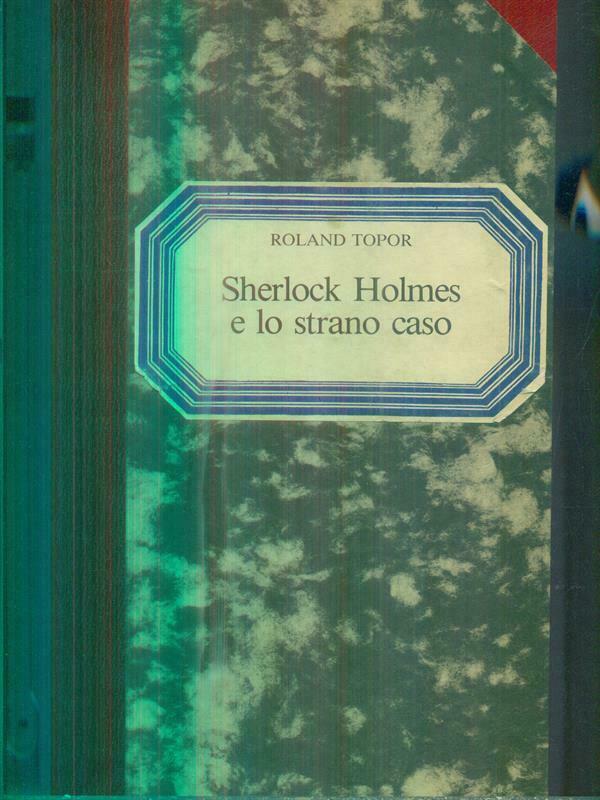 Sherlock Holmes e lo strano caso: quando Roland Topor e la Renault uniscono le forze
