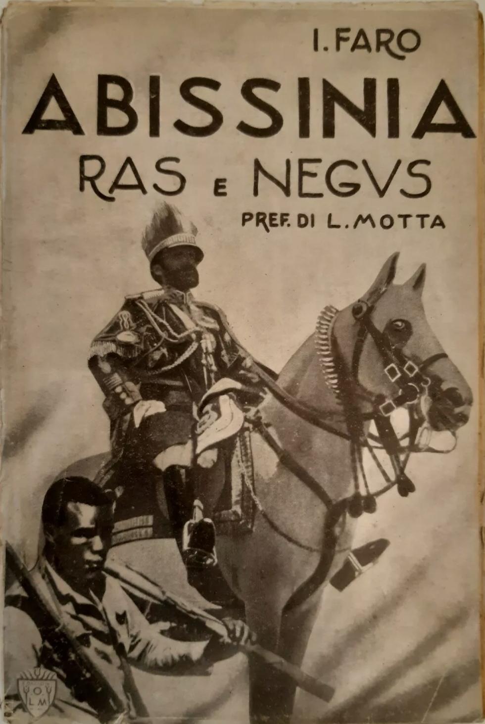 ABISSINIA: RAS E NEGUS PREF. DI L. MOTTA EDIZIONI O.L.M. 1935 – molto raro 25€