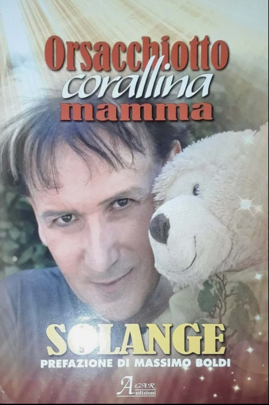 "SOLANGE ""SENSITIVO"" – ORSACCHIOTTO MAMMA LIBRO RARISSIMO! 1958-2021 R.I.P."