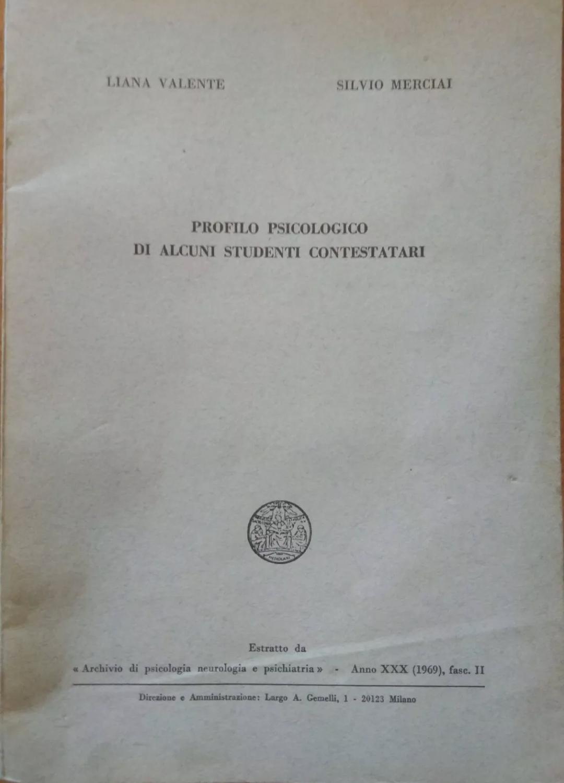 LIBRO RARISSIMO PROFILO PSICOLOGICO DI ALCUNI STUDENTI CONTESTARI 1969