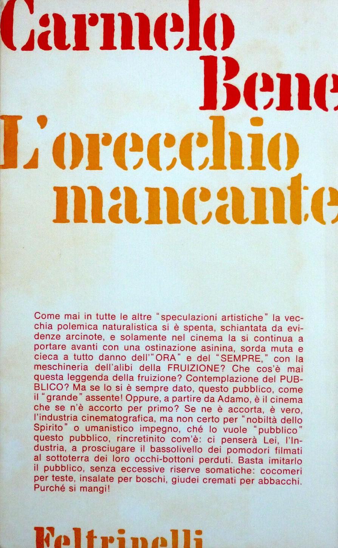 Carmelo Bene, L'orecchio mancante (Feltrinelli 1970) – Introvabile