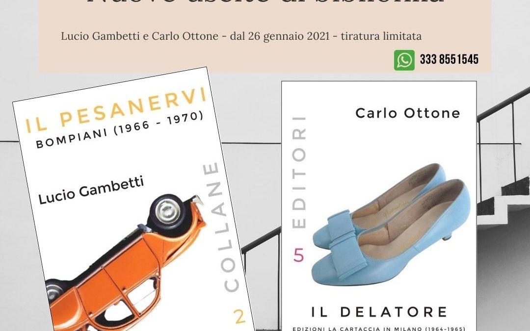 """Due nuove uscite delle Edizioni SO: per non dimenticare """"Il Delatore"""" e """"Il Pesanervi"""""""