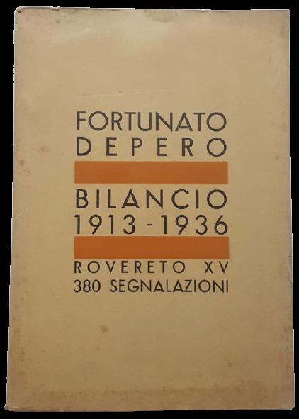 """In asta un esemplare di """"Bilancio 1913-1936: 380 segnalazioni"""" di Fortunato Depero (Manfrini, 1937)"""