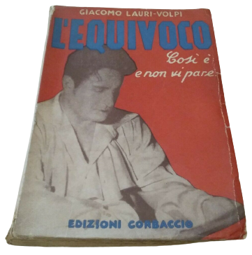 GIACOMO LAURI – VOLPI – L'EQUIVOCO – rarissimo copertina rossa 1938