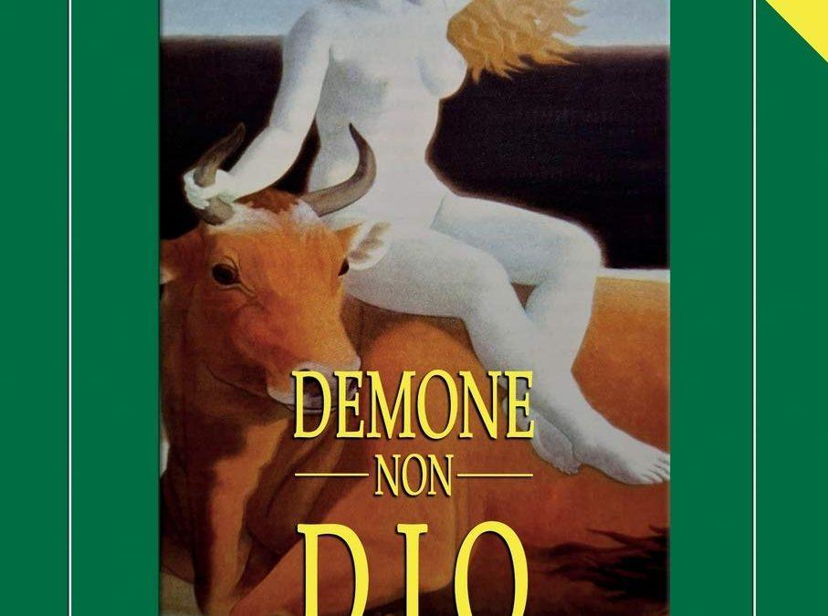 """Prima che Amazon se ne accorga: """"Demone non Dio"""" di Luca Radius!"""