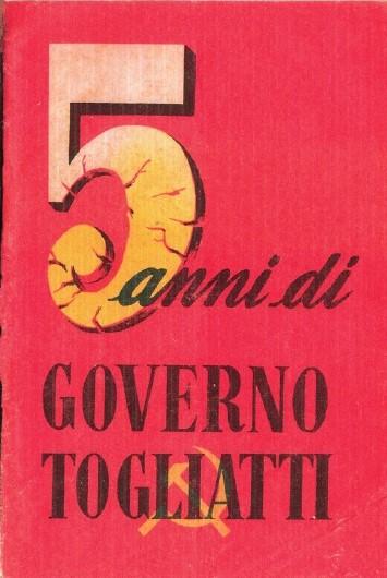 """Un pezzo raro di fantapolitica in asta per pochi euro: il famoso """"5 anni di governo Togliatti"""" (1953)"""