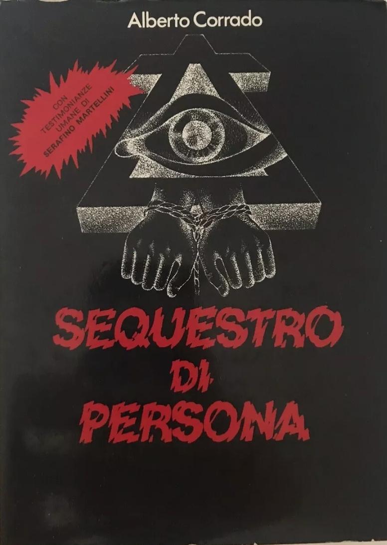 Alberto Corrado, Sequestro di persona, Certaldo 1977 RARISSIMO. 28 €