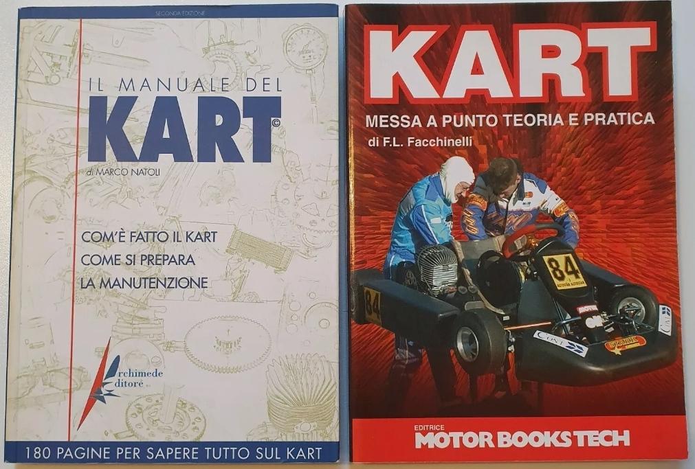 Il Manuale del Kart (Marco Natoli) + Kart messa a punto (Facchinelli). Volumi rarissimi. Punti di riferimento per il kart