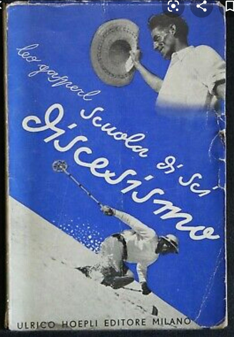 RARISSIMO -SCUOLA DI SCI.- Discesismo di L. Gasperi, 1a ed. Hoepli, 1939. A 21.90 €