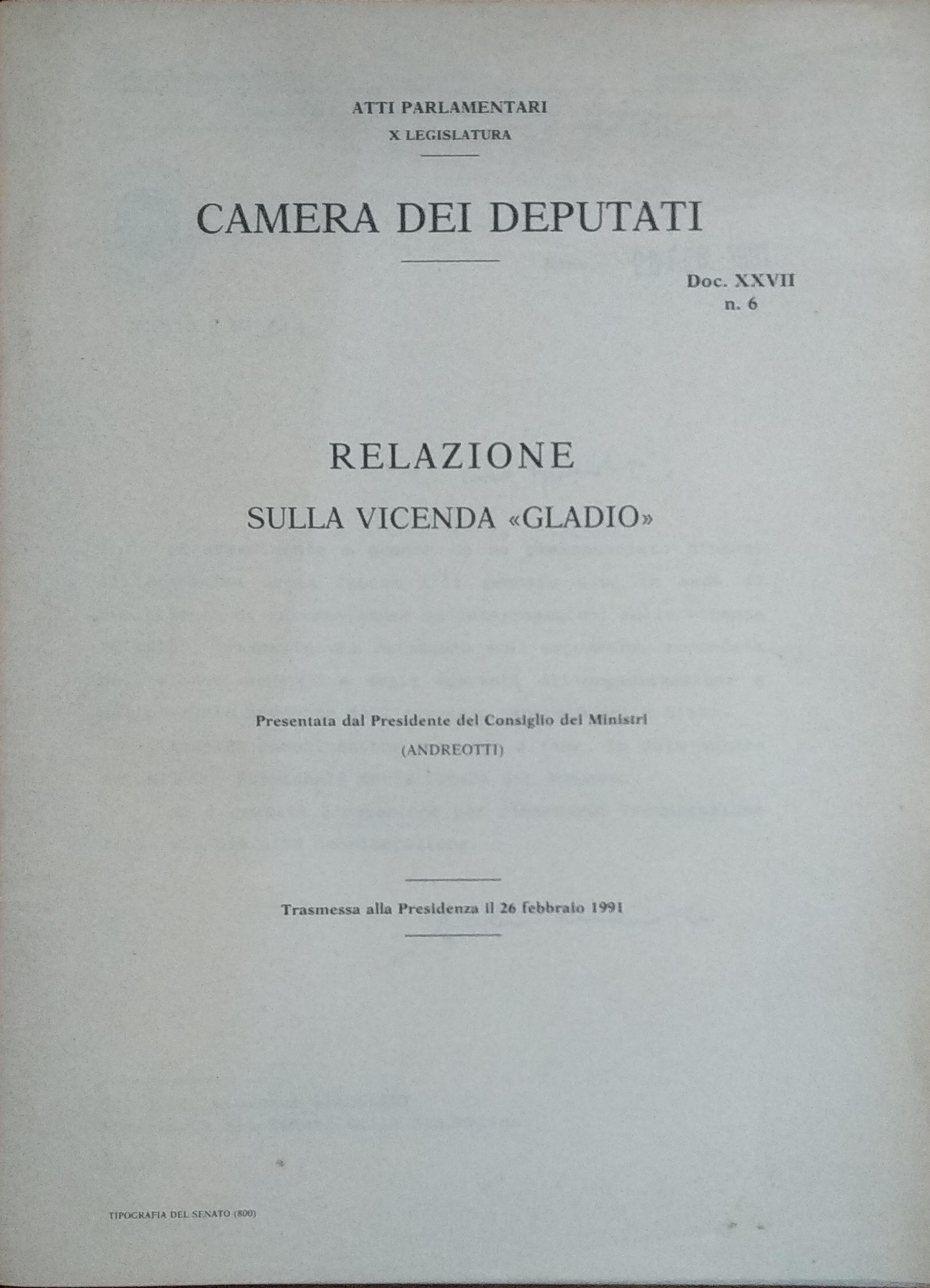 ORIGINALE (NON FOTOCOPIA) – Relazione sulla Vicenda «Gladio», presentata dal Presidente del Consiglio dei Ministri Giulio Andreotti, 26 febbraio 1991, Roma, Camera Dei Deputati – Tipografia Del Senato.