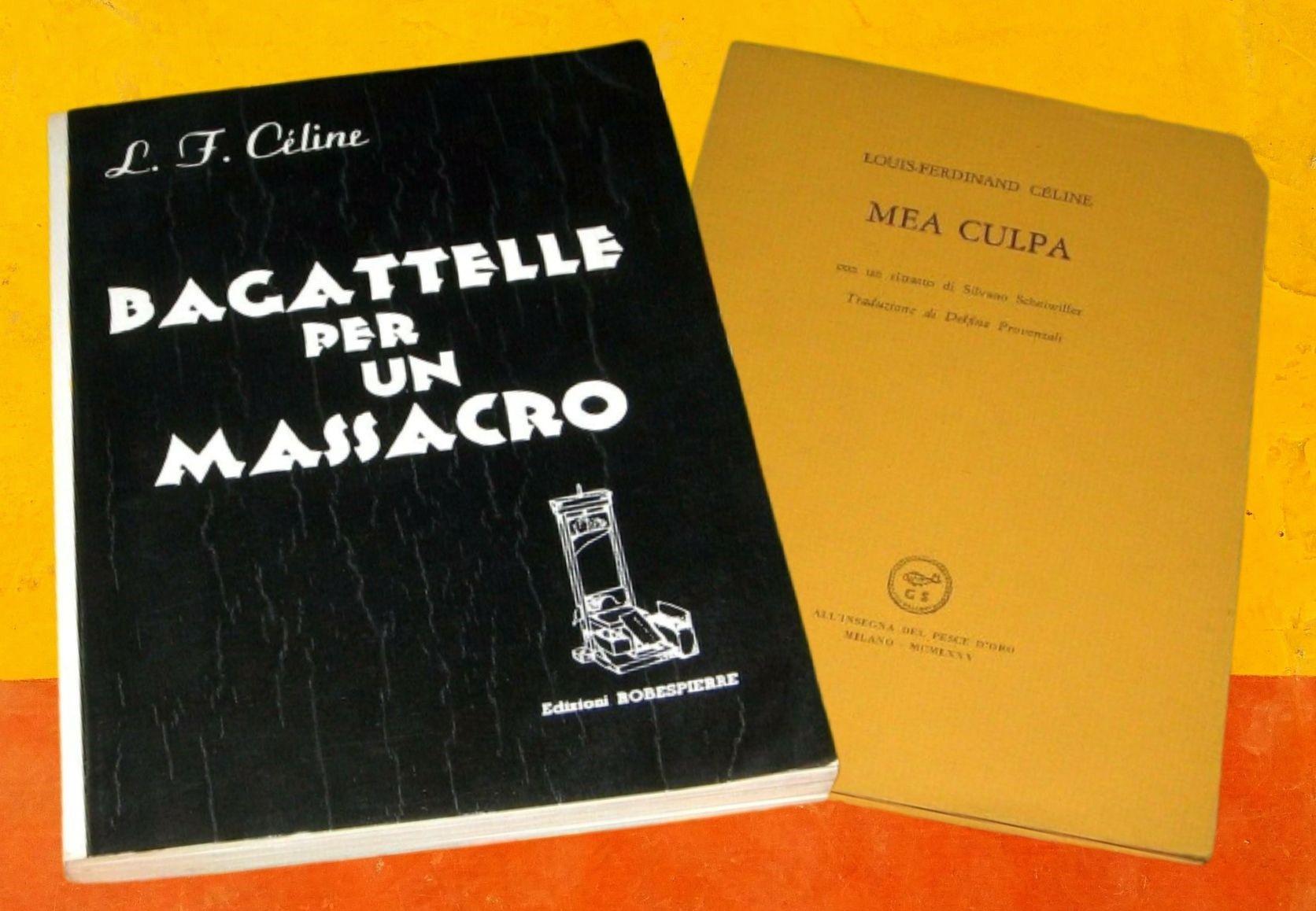 """Due aste interessanti di rare edizioni di Céline: """"Bagattelle per un Massacro"""" (1965) e """"Mea Culpa"""" (1975)"""