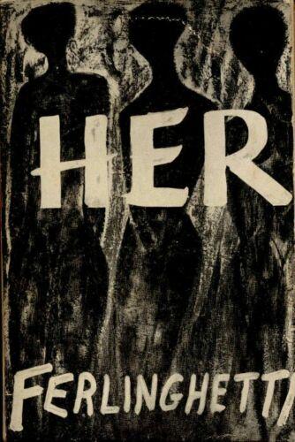 """""""Her"""" di Lawrence Ferlinghetti (1960) e tutte le sue opere in vendita in Italia adesso!"""