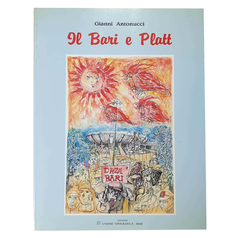 Gianni Antonucci – IL BARI E PLATT (1992) – libro raro sul giocatore inglese del Bari calcio – 15 €