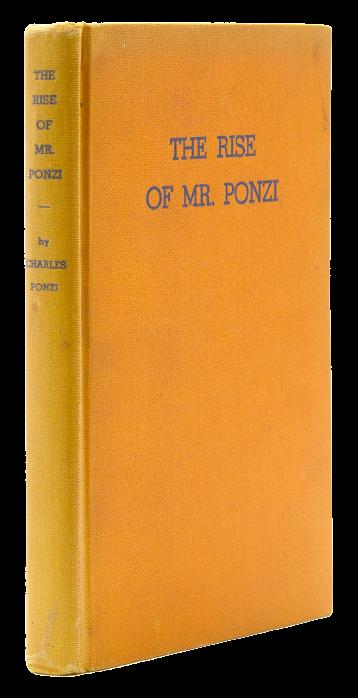 Charles Ponzi: il più grande truffatore del secolo e la sua introvabile autobiografia!