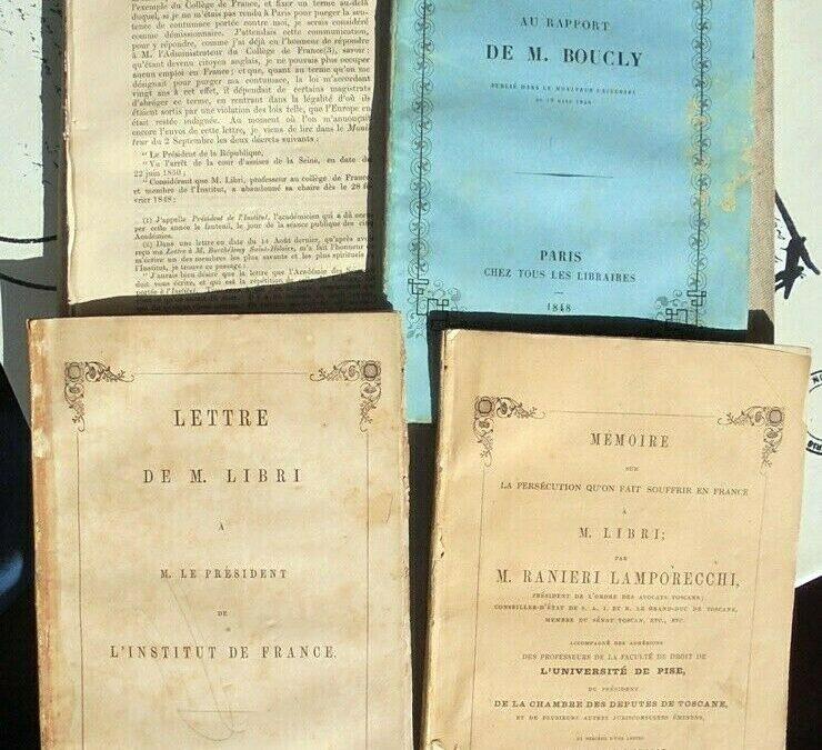 """Raro lotto di 4 libri sulla vicenda del matematico bibliofilo e """"ladro di libri"""" Guglielmo Libri (anni 1848-1850)"""