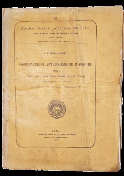 """Le """"Osservazioni astronomiche e fisiche"""" di Schiaparelli (1910) sul pianeta Marte con le tavole dei """"canali marziani"""""""