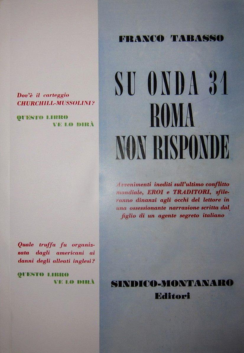 """""""Su onda 31 Roma non risponde"""" di Franco Tabasso (1957): il mito del libro più raro di tutti"""