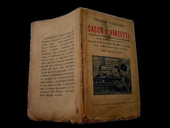 LUIGI RUSTICUCCI – TRAGEDIA E SUPPLIZIO DI SACCO E VANZETTI 1928 – molto raro, 120€