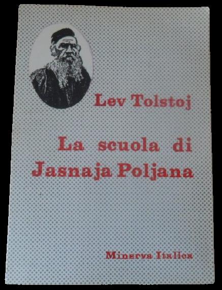 """Raro e ricercato: """"La scuola di Jasnaja Poljana"""" di Tolstoj (Minerva italica, anni '60) a 22 €"""