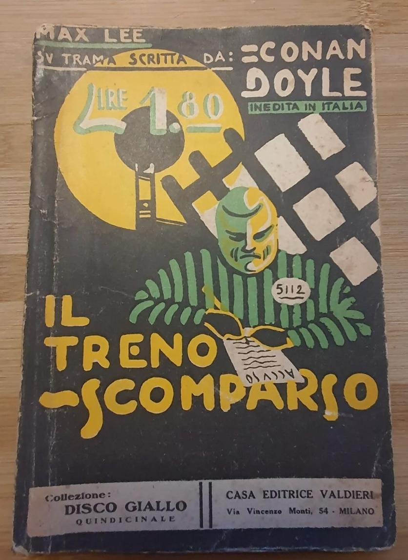 Il treno scomparso – Max Lee – Conan Doyle 1932 – Disco Giallo