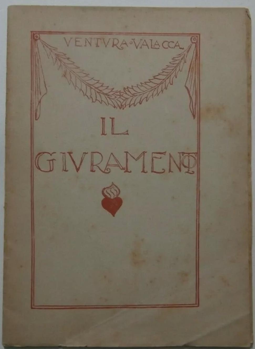 Raro documento libro poesie V. Valacca Il Giuramento D'Annunzio Mussolini 1919
