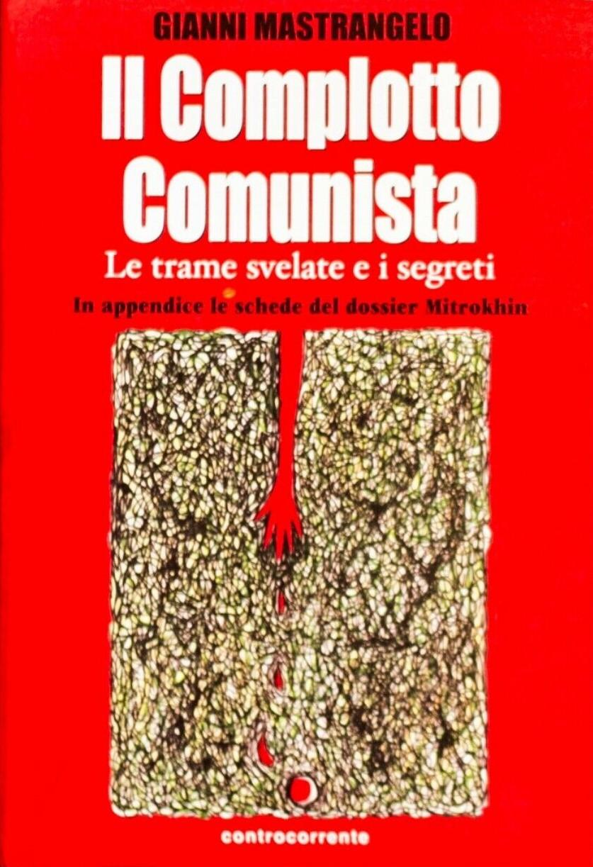 """""""Il Complotto Comunista"""" di Gianni Mastrangelo e i tanti misteri d'Italia"""