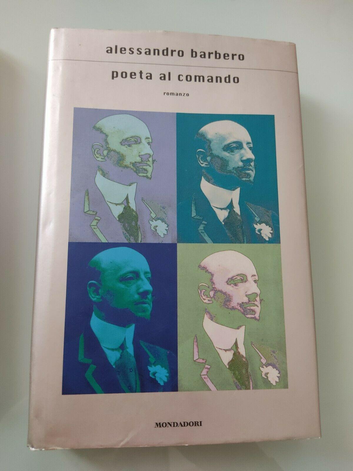 """In asta il raro """"Poeta al comando"""" di Alessandro Barbero (Mondadori, 2003)"""