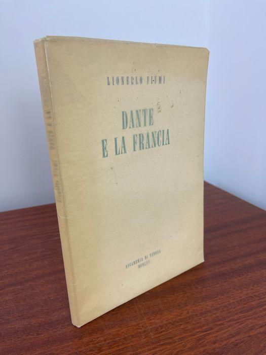 """Una copia autografata di """"Dante e la Francia"""" di Lionello Fiumi (1965), con dedica ad Armand Monjo"""