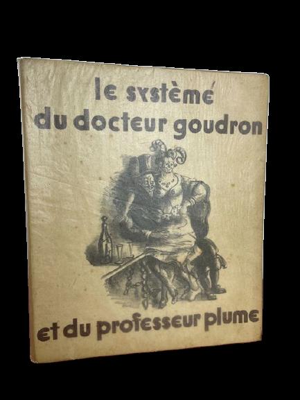 "Una straordinaria edizione francese de ""Le Systeme Du Docteur Goudron […]"" di Edgar Allan Poe"
