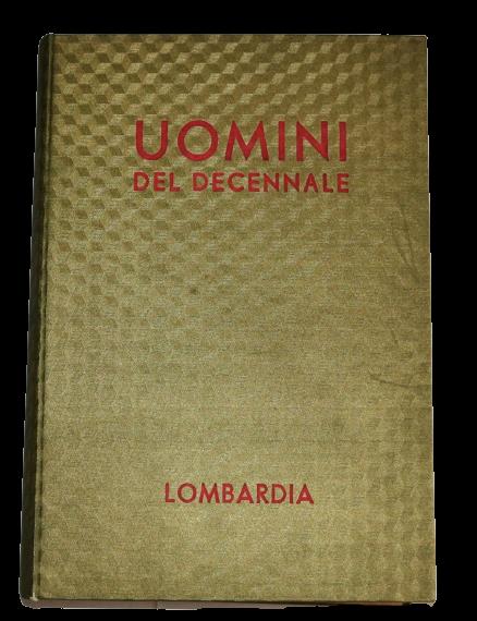 """""""Uomini del Decennale"""" Lombardia – Futurismo, Spiridigliozzi (1933) Raro"""
