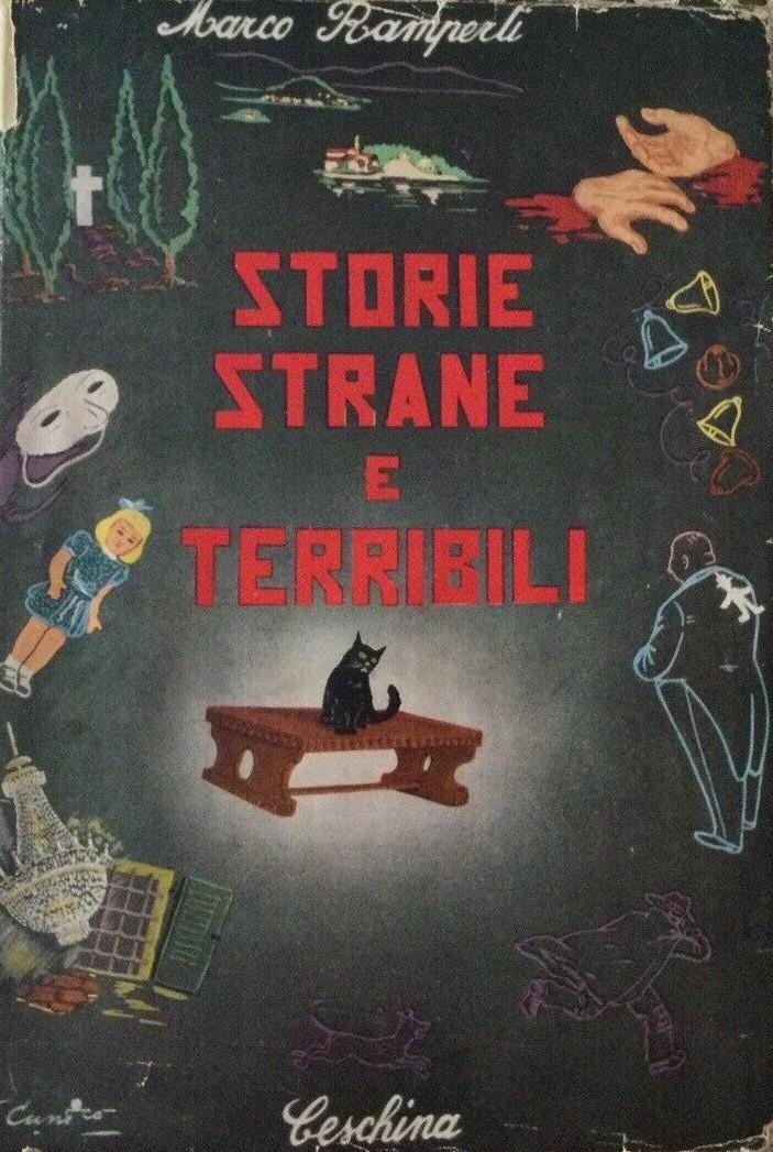 """""""Storie strane e terribili"""" di Marco Ramperti (Ceschina, 1955) quando si andava per mercatini…"""