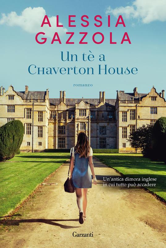 """IL CACCIATORE DI LIBRI CONSIGLIA DA LEGGERE: """"Un tè a Chaverton House"""", di Alessia Gazzola"""