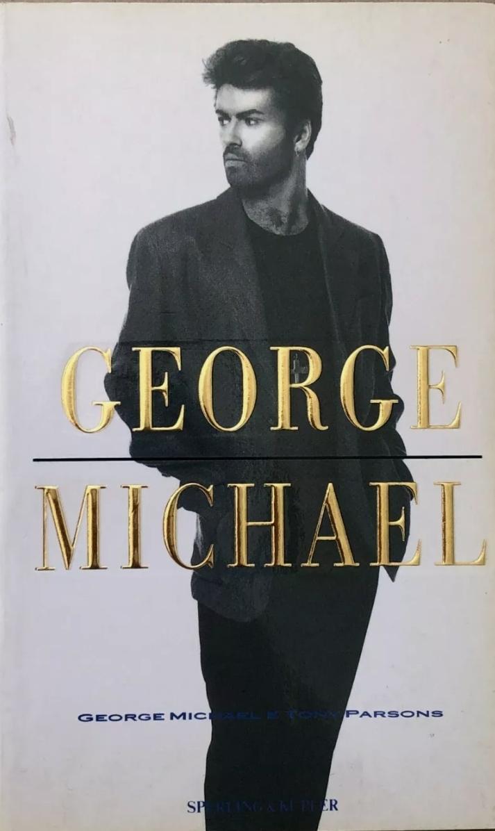 Tony Parsons GEORGE MICHAEL – 1a ediz italiana Sperling & Kupfer 1990 biografia. Rarissimo