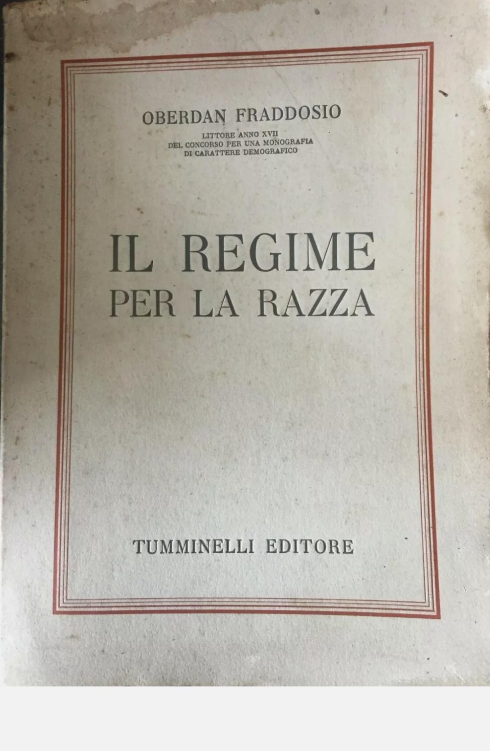 Oberdan Fraddosio IL REGIME PER LA RAZZA Tumminelli editore 1941 RARISSIMO. 45 €