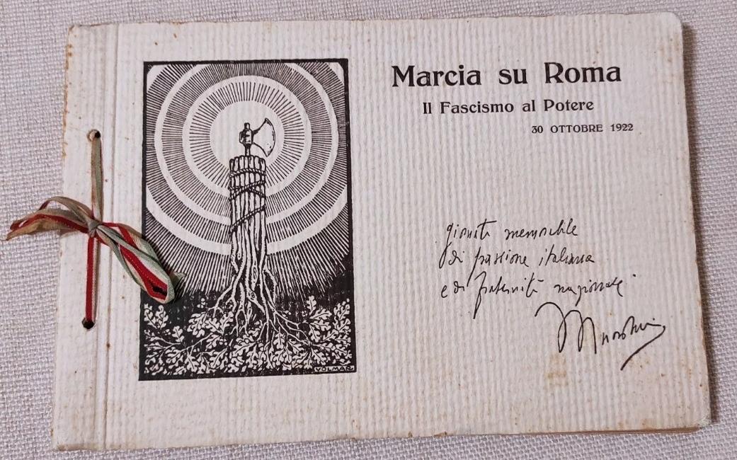 MARCIA SU ROMA IL FASCISMO AL POTERE 1922 RARISSIMO ALBUM FOTOGRAFICO MUSSOLINI