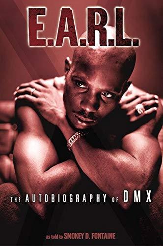 È morto il rapper DMX: va a ruba la sua autobiografia del 2003: E.A.R.L.