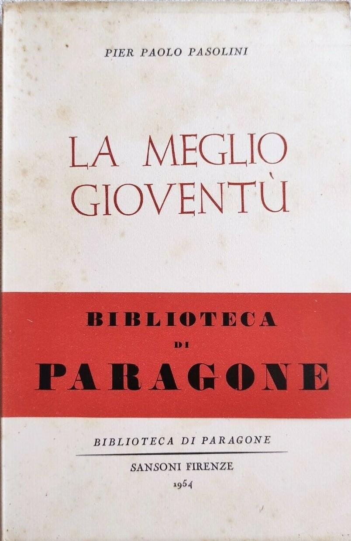 """Una copia in vendita della prima edizione de """"La meglio gioventù"""" di Pier Paolo Pasolini (1954)"""