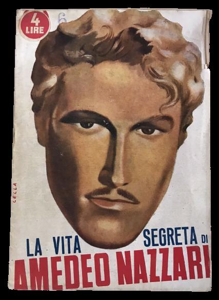 Alla riscoperta del mito di Amedeo Nazzari in qualche rara pubblicazione degli anni '40-'50: una è sconosciuta!