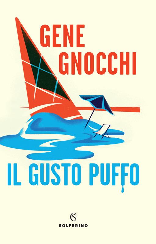 """Il solito colpo di genio di Gene Gnocchi: Il gusto puffo"""" (Solferino, 2021) il libro da leggere a Pasqua"""