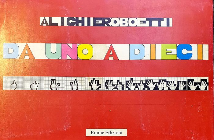 """""""Da uno a dieci"""", lo straordinario libro d'artista di Alighiero Boetti (Emme, 1980) in asta"""