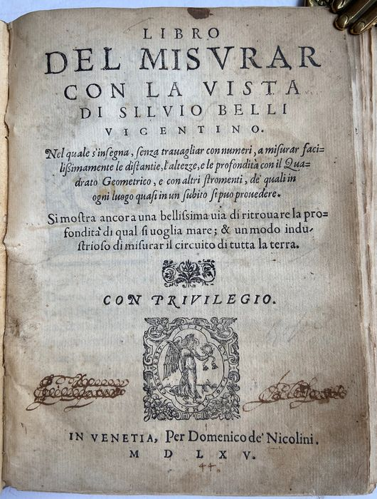 """La prima edizione di """"Libro del misurar con la vista"""" di Silvio Belli (Venezia, 1565)"""