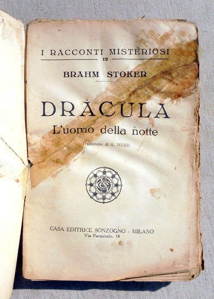 """Venduta a 60 € una copia di """"Dracula l'uomo della notte"""": la prima edizione italiana del romanzo di Bram Stoker (Sonzogno, 1922)"""
