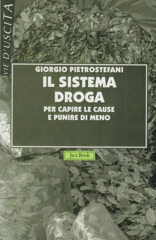 """In asta """"Il Sistema Droga"""" con dedica autografa su libro di Giorgio Pietrostefani a Ovidio Bompressi datata Pisa 18 novembre 1998"""