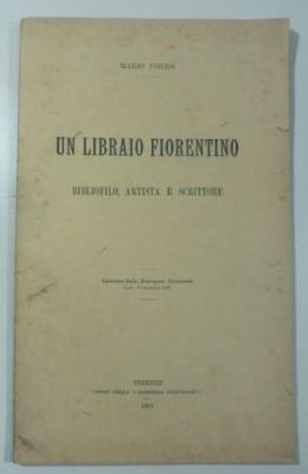 In vendita un titolo di bibliofilia conosciuto da pochi sul libraio fiorentino Pietro Franceschini (inizi del '900)