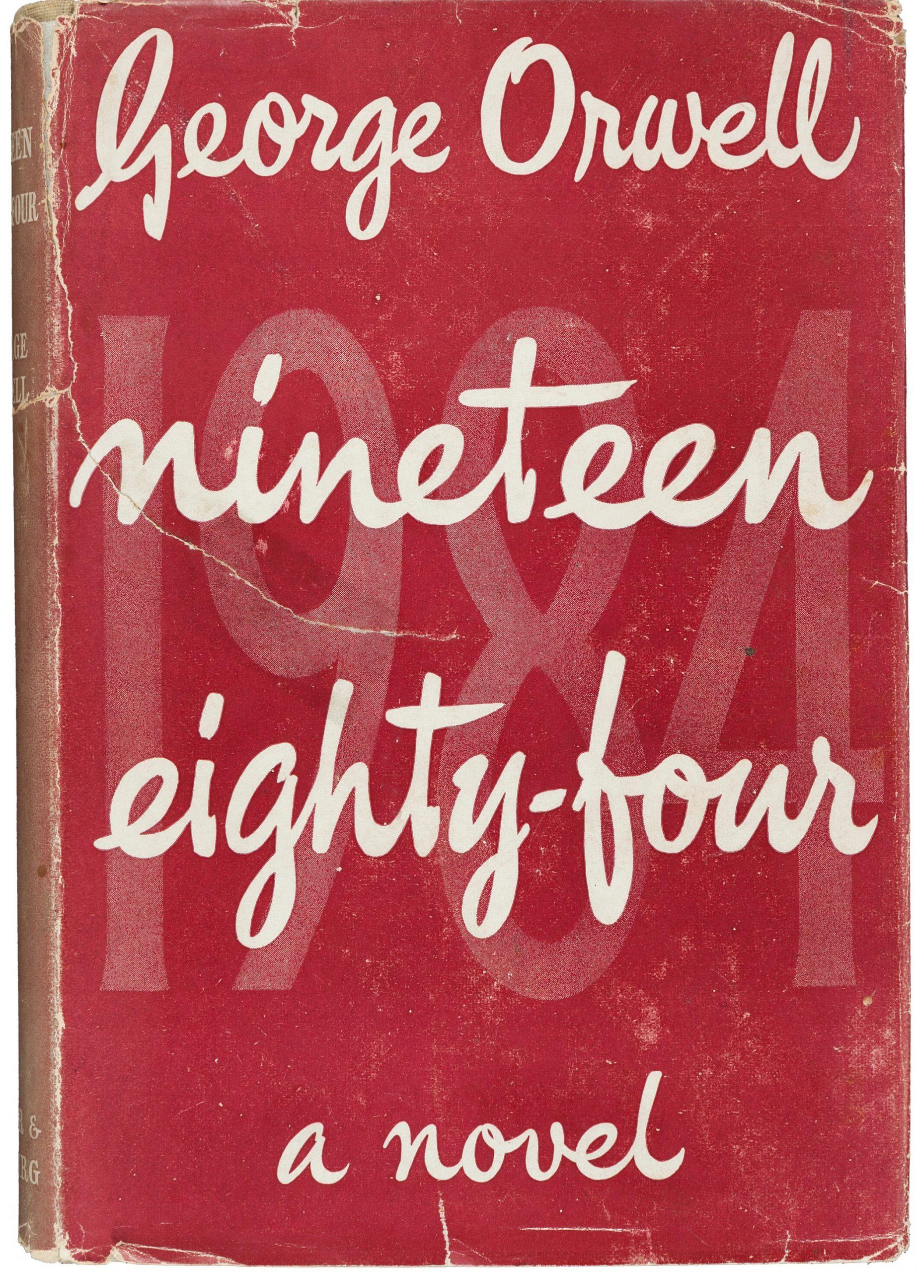"""""""1984"""" di George Orwell, tra le prime edizioni del '900 più ambite e ricercate: occhio agli """"esotismi"""""""