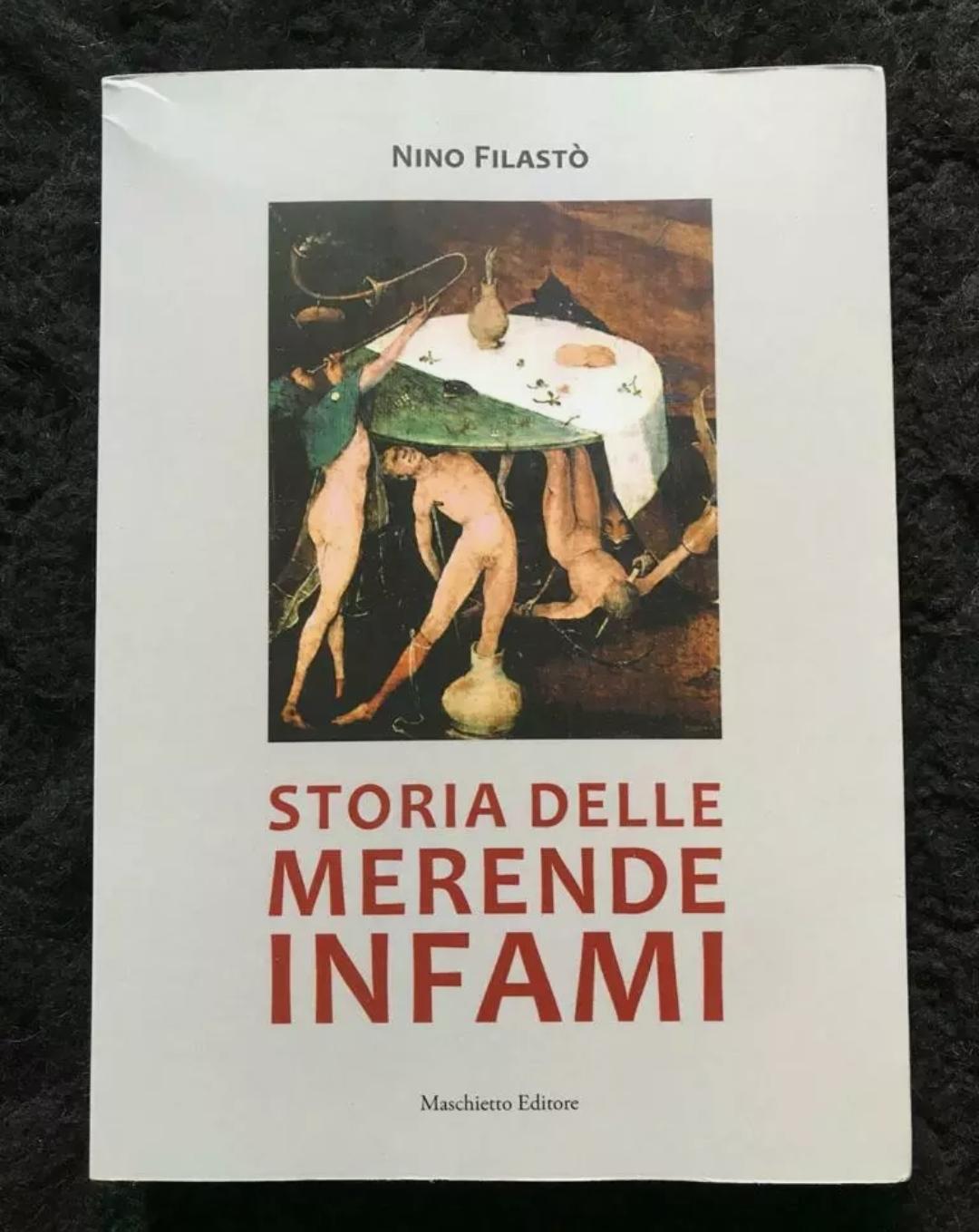 Storia delle Merende Infami – N. Filastò – Mostro di Firenze. In asta.
