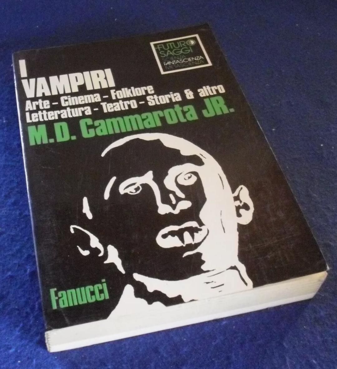 Cammarota Jr. I VAMPIRI Futuro Saggi Fantascienza Fanucci 1984 MOLTO RARO